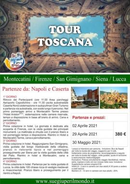 Tour della Toscana primavera 2021